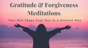 Gratitude and Forgiveness Meditations