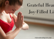 Grateful Heart, Joy-filled Life