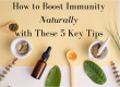 How to Boost Immunity Naturally with 5 Key Tips!