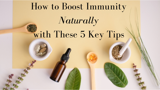 How to Boost Immunity Naturally