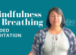 Guided Meditation: Mindfulness of Breathing