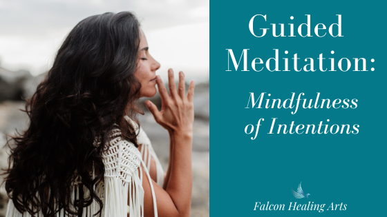 mindful meditation intentions