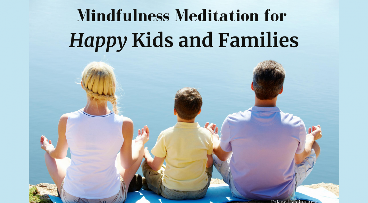 Mindfulness meditation kid and family